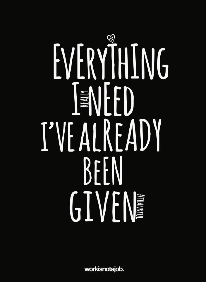 Kaikki mitä tarvitsen…