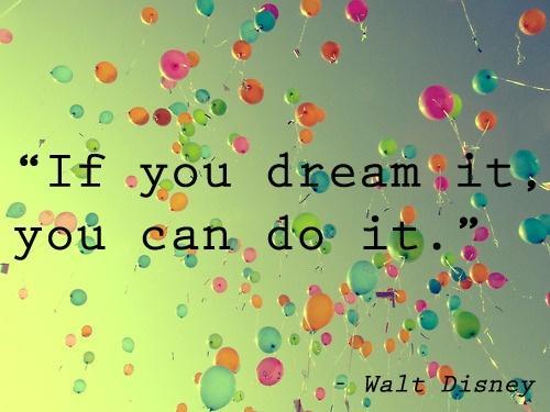 Unelmat voivat toteutua…
