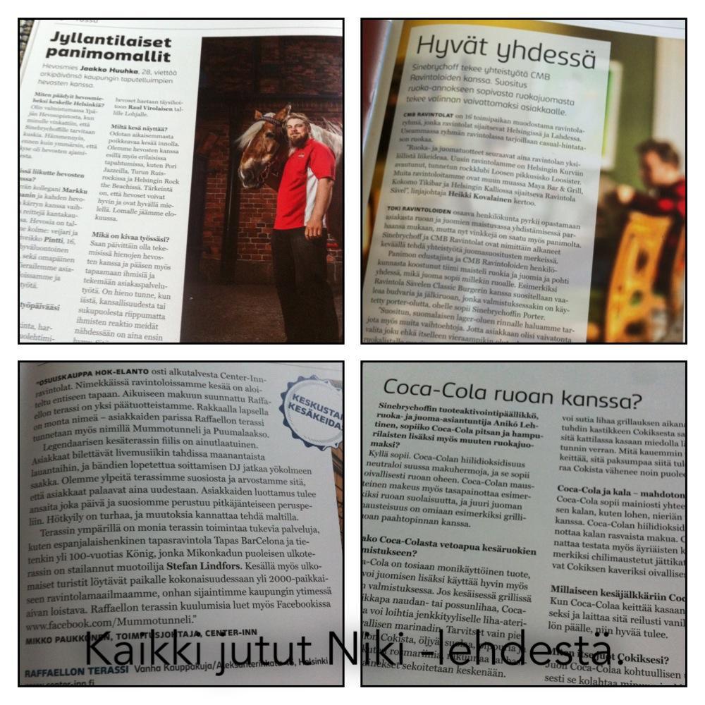 Sinebrychoffin Niki-lehteen kirjoitin jutut hevosmiehestä, Mummotunnelista, Coca-Colasta ruokajuomana sekä Koffin ja ravintolan tekemästä yhteistyöstä.